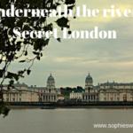 Underneath the river_ Secret London copy